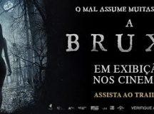 A Bruxa – Dias 07, 08, 14 e 15/05