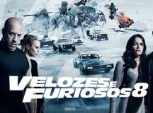 Velozes & Furiosos 8 – Dias 27 e 28/05, 03 e 04/06