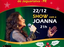 Cantora Joanna fecha programação de Natal em Jaguariaíva